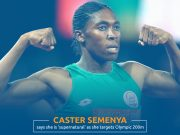 """I Call Myself Supernatural,"" says Caster Semenya as She Vows to Compete at Tokyo Olympics"