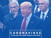 Covid-19: Trump Says US in Good Shape to Meet Peak of the Outbreak