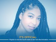 Virginia Becomes 4th State to Ban Hair Discrimination in US