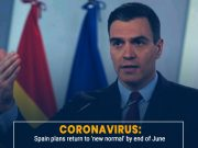 Spain announces return to new normal by end of June